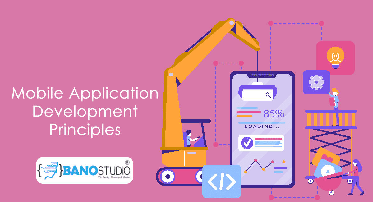 Mobile App Development Principles